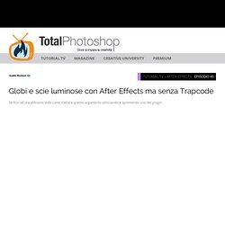 Globi e scie luminose con After Effects ma senza Trapcode
