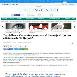 Trapiello vs. Cervantes: compara el lenguaje de las dos ediciones de 'El Quijote'