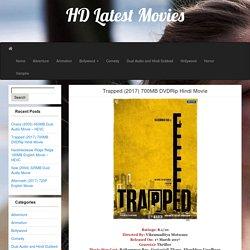 Trapped (2017) 700MB DVDRip Hindi Movie