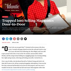 Trapped Into Selling Magazines Door-to-Door