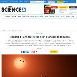 Trappist-1 : une fratrie de sept planètes rocheuses
