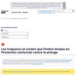 Les traqueurs et scripts que Firefox bloque en Protection renforcée contre le pistage