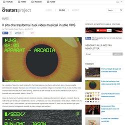 Il sito che trasforma i tuoi video musicali in stile VHS