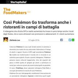 Così Pokémon Go trasforma anche i ristoranti in campi di battaglia