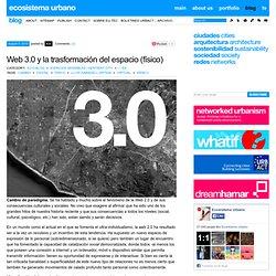Web 3.0 y la trasformación del espacio (físico)