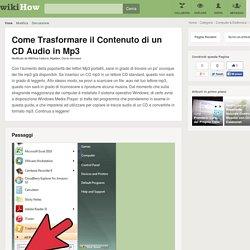 Come Trasformare il Contenuto di un CD Audio in Mp3