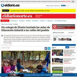 Un colegio de Elorrio traslada las aulas de Educación Infantil a las calles del pueblo
