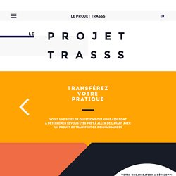 Le projet TRASSS