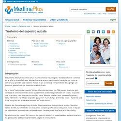 Trastorno del espectro autista: MedlinePlus en español