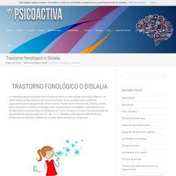 Trastorno fonológico o Dislalia