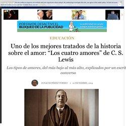 """Uno de los mejores tratados de la historia sobre el amor: """"Los cuatro amores"""" de C. S. Lewis - Educación - Aleteia.org"""