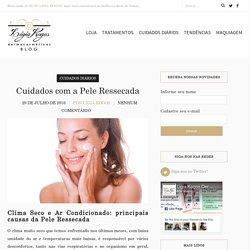 Pele Ressecada - ligiakogosdermocosmeticos.com.br