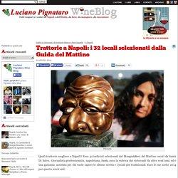 Trattorie a Napoli: i 32 locali selezionati dalla Guida del Mattino