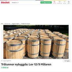 Trätunnor nybyggda: Lev 12/9 Mälaren säljes i Flera platser - Blocket