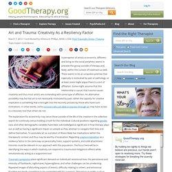 Art and Trauma: Creativity As a Resiliency Factor