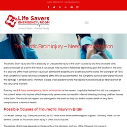 Traumatic Brain Injury – Needs first Attention – Life Savers Emergency Room