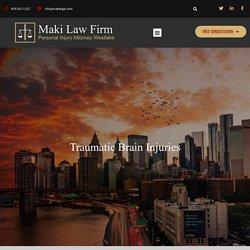 Traumatic Brain Injuries – Maki Law Firm