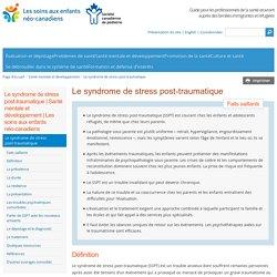 Le syndrome de stress post-traumatique
