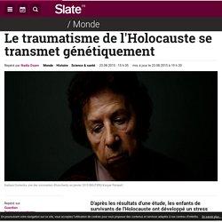 Le traumatisme de l'Holocauste se transmet génétiquement