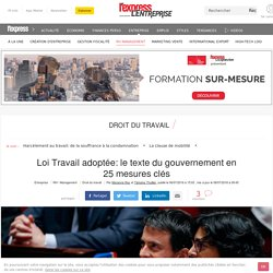 Loi Travail adoptée: le texte du gouvernement en 25 mesures clés