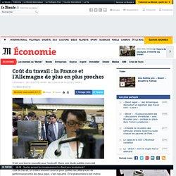 Coût du travail: la France et l'Allemagne de plus en plus proches