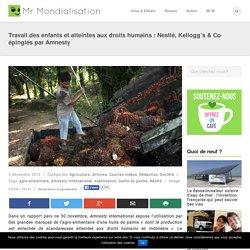 Travail des enfants et atteintes aux droits humains : Nestlé, Kellogg's & Co épinglés par Amnesty