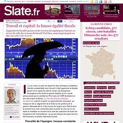 Travail et capital: la fausse égalité fiscale