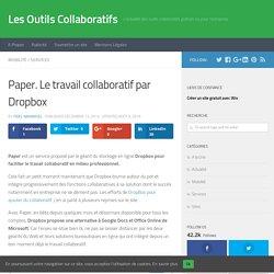 Paper. Le travail collaboratif par Dropbox