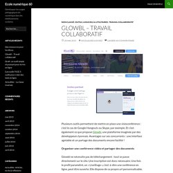 Glowbl – Travail collaboratif