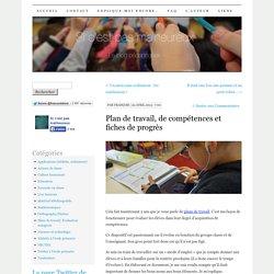 Plan de travail, de compétences et fiches de progrès