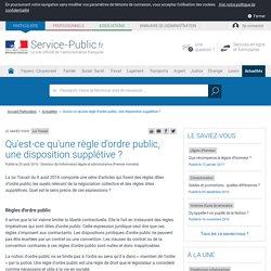 Loi Travail : règle d'ordre public, une disposition supplétive ?