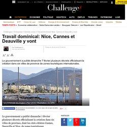 Travail dominical: Nice, Cannes et Deauville y vont