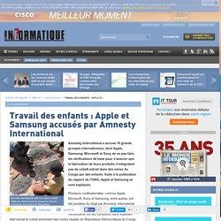 Travail des enfants : Apple et Samsung accusés par Amnesty International