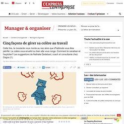 Article : 5 façons de gérer sa colère au travail