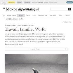 Travail, famille, Wi-Fi, par Julien Brygo (Le Monde diplomatique, juin 2020)