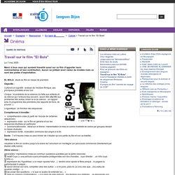 """Travail sur le film """"El Bola"""""""