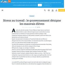 Stress au travail : le gouvernement désigne les mauvais élèves - Le Parisien