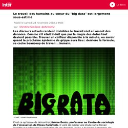 """Le travail des humains au coeur du """"big data"""" est largement sous-estimé"""