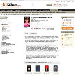 Livre Travail au bord de la crise de nerfs - A. Hidalgo, J. Senon