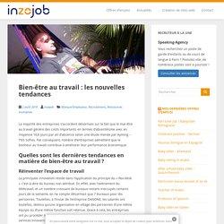 Bien-être au travail : les nouvelles tendances - Inzejob