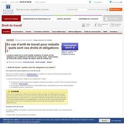 En cas d'arrêt de travail pour maladie : quels sont vos droits et obligations ? - Editions Tissot