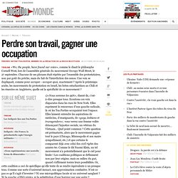 Perdre son travail, gagner une occupation