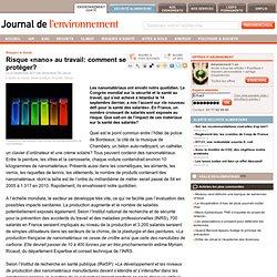 JDLE 22/09/11 Risque «nano» au travail: comment se protéger?