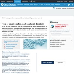 Froid et travail : réglementation et droit de retrait