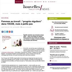 """Femmes au travail : """"progrès réguliers"""" dans l'OCDE, mais à petits pas"""