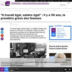 """""""A travail égal, salaire égal"""" : il y a 50 ans, la première grève des femmes"""