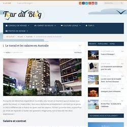 Le travail et les salaires en Australie - Tour du Blog