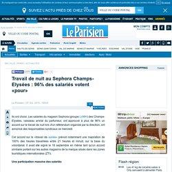 Travail de nuit au Sephora Champs-Elysées : 96% des salariés votent «pour»