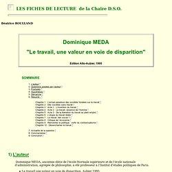 """Meda D. """"Le travail, une valeur en voie de disparition"""""""