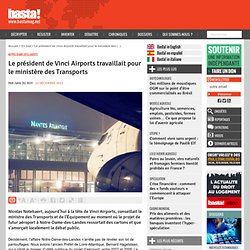 Quand le président de Vinci Airports travaillait pour le ministère des Transports - Notre-Dame-des-Landes